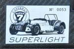 "Caterham Superlight 1.8 ""The Tough Guy"""